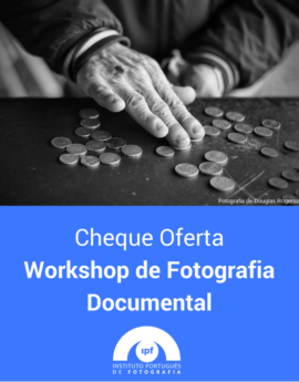 Workshop de Fotografia Documental (Porto)