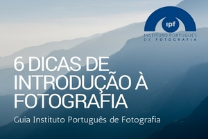 Dicas de Introdução +a fotografia