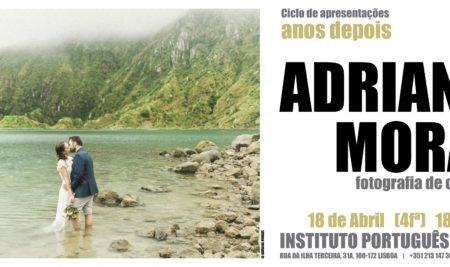Anos Depois com … Adriana Morais