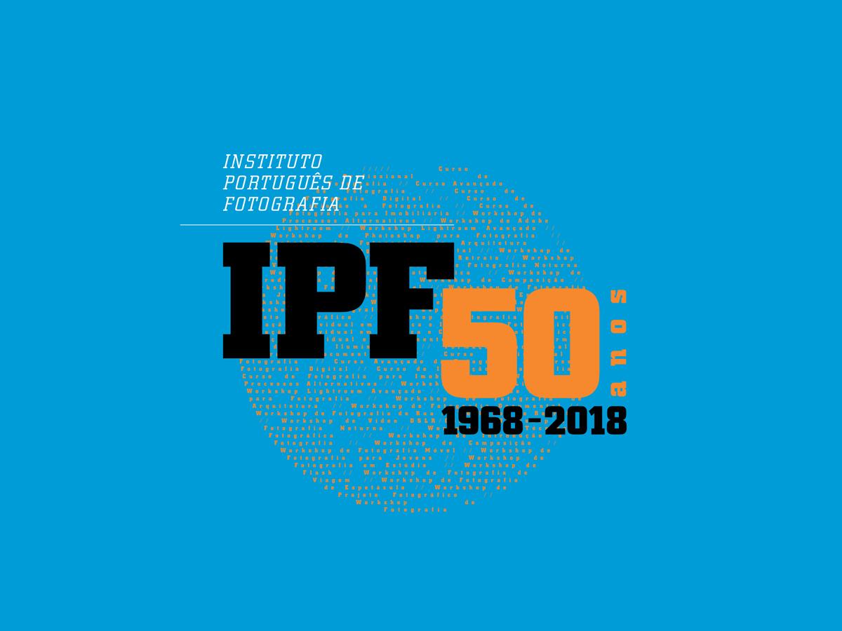 Eventos da Comemoração do 50º Aniversário do Instituto Português de Fotografia